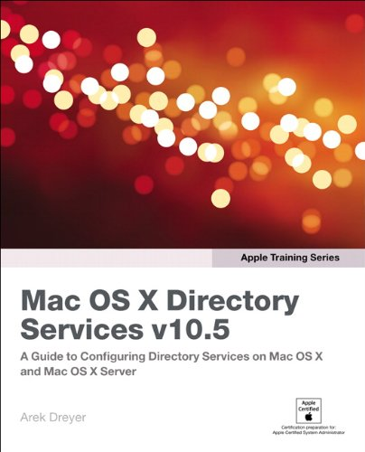 9780321509734: Apple Training Series: Mac OS X Directory Services v10.5 (v. 2)
