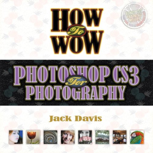 9780321509864: How to Wow: Photoshop CS3 for Photography