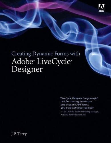 9780321509871: Creating Dynamic Forms with Adobe LiveCycle Designer