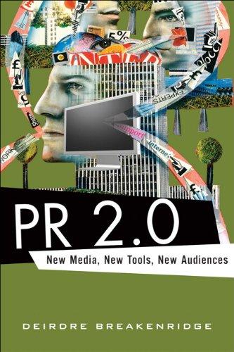 9780321510075: PR 2.0: New Media, New Tools, New Audiences