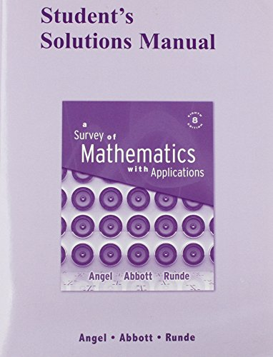 9780321510891: Student Solutions Manual for A Survey of Mathematics with Applications, Edition 8