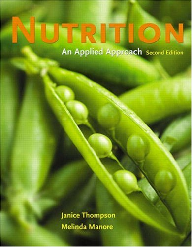9780321512185: Nutrition: An Applied Approach (2nd Edition)
