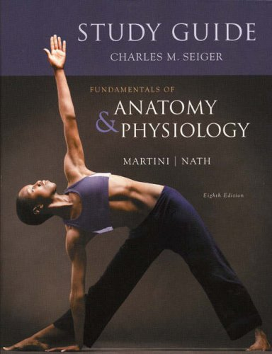 9780321512314: Study Guide for Fundamentals of Anatomy & Physiology