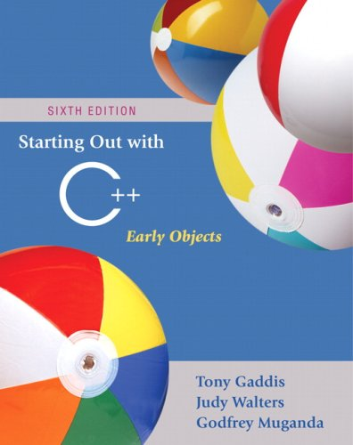 9780321512383: Starting Out with C++: Early Objects (6th Edition)