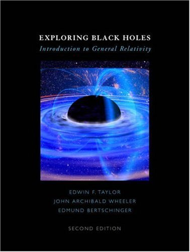 9780321512864: Exploring Black Holes:Introduction to General Relativity