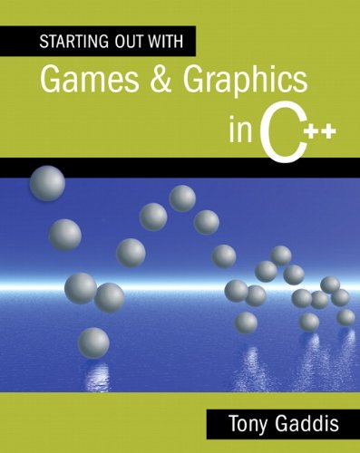 9780321512918: Starting Out with Games and Graphics in C++