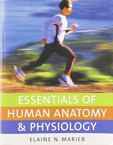 Essentials of Human Anatomy and Physiology: Elaine N. Marieb