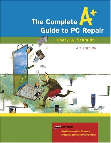 9780321513588: Complete A+ Guide to PC Repair, The (4th Edition)