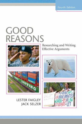 9780321513908: Good Reasons: Researching and Writing Effective Arguments (4th Edition)