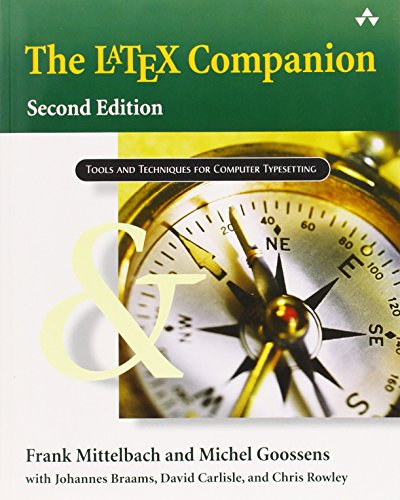 9780321514431: Latex Companions: A Complete Guide and Reference for Preparing, Illustrating, and Publishing Technical Documents (Tools and Techniques for Computer Typesetting)
