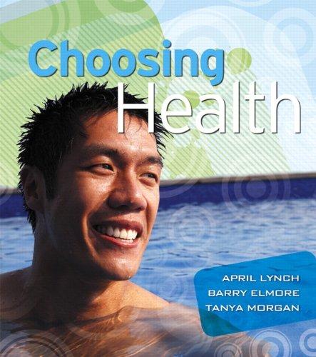 9780321516183: Choosing Health