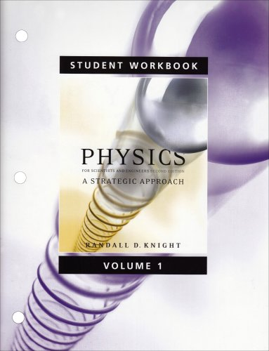 9780321516268: Student Workbook for Physics for Scientists and Engineers: A Strategic Approach Vol 1 (Chs 1-15)