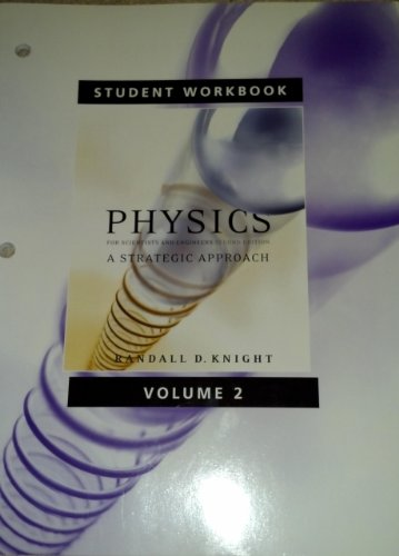 9780321516275: Student Workbook for Physics for Scientists and Engineers: A Strategic Approach Vol 2 (Chs 16-19)