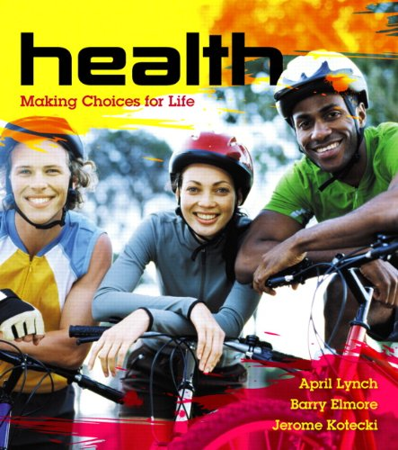 9780321516411: Health: Making Choices for Life