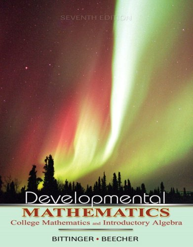 Developmental Mathematics Value Pack (includes MyMathLab/MyStatLab Student Access Kit & Video Lectures on CD with Optional Captioning for Developmental Mathematics) (7th Edition) (0321516508) by Marvin L. Bittinger; Judith A. Beecher
