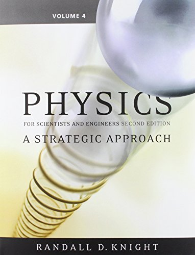 9780321516657: Physics for Scientists and Engineers: A Strategic Approach, Vol 4 (Chs 26-37) with MasteringPhysics (2nd Edition)