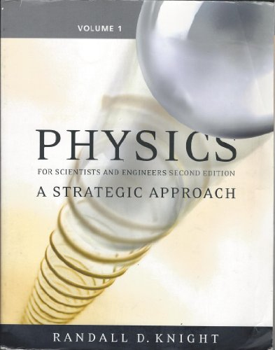 9780321516718: Physics for Scientists and Engineers: A Strategic Approach, Vol 1 (Chs 1-15) (2nd Edition)