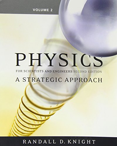 9780321516725: Physics for Scientists and Engineers: A Strategic Approach, Vol 2 (Chs 16-19) (2nd Edition)
