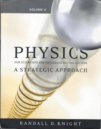 9780321516749: Physics for Scientists and Engineers: a Strategic Approach, Volume 4, Chapters 26-37 (Second Edition)
