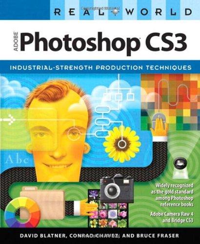 Real World Adobe Photoshop CS3 (0321518683) by David Blatner; Conrad Chavez; Bruce Fraser