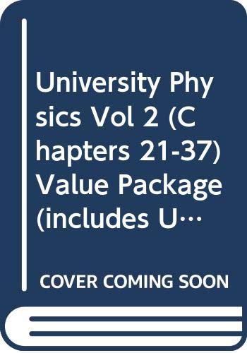 University Physics Vol 2 (Chapters 21-37) Value Package (includes University Physics Vol 1 (Chapters 1-20) with MasteringPhysics) (12th Edition) (0321519345) by Young, Hugh D.; Freedman, Roger; Ford, Lewis