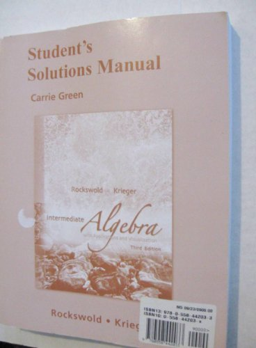 Student's Solutions Manual for Intermediate Algebra with: Gary K. Rockswold,
