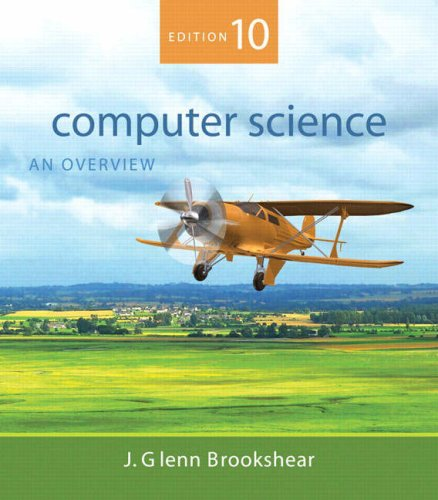 9780321524034: Computer Science: An Overview (10th Edition)