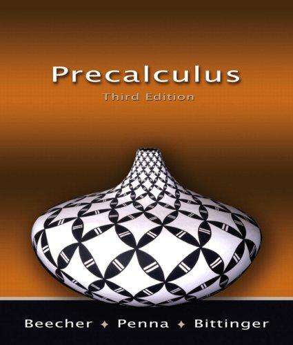 Precalculus Value Pack (includes MyMathLab/MyStatLab Student Access: Judith A. Beecher,