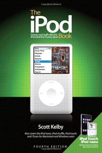 9780321524669: The iPod Book: Doing Cool Stuff with the iPod and the iTunes Store