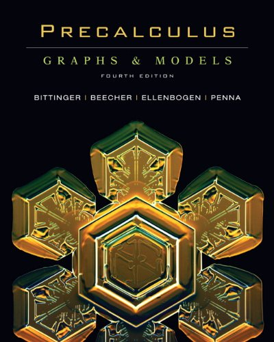 9780321525345: Precalculus: Graphs and Models (4th Edition)