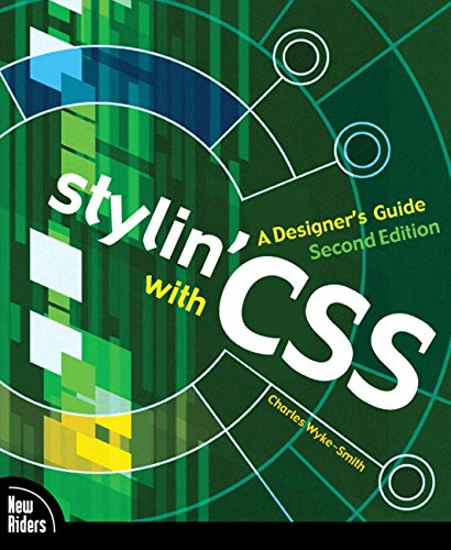 9780321525567: Stylin' with CSS: A Designer's Guide (2nd Edition)