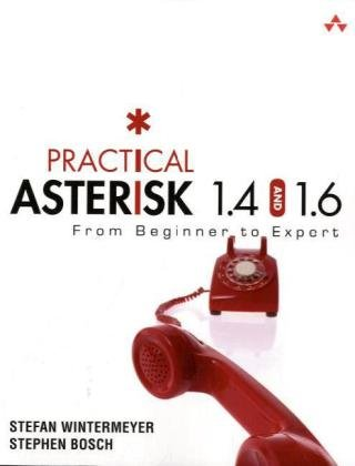 9780321525666: Practical Asterisk 1.4 and 1.6: From Beginner to Expert