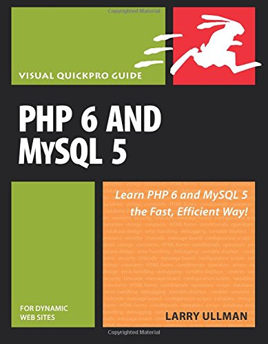 PHP 6 and MySQL 5 for Dynamic: Larry Ullman