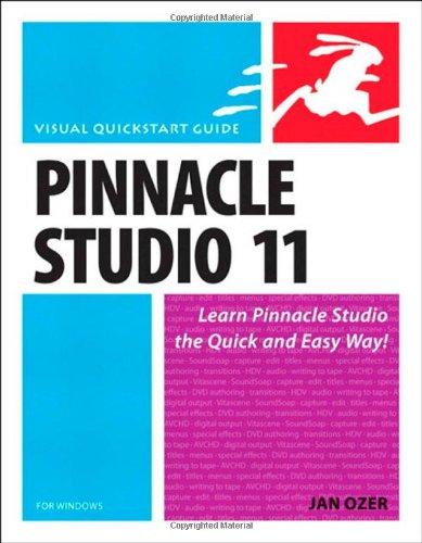 9780321526328: Pinnacle Studio 11 for Windows (Visual QuickStart Guides)