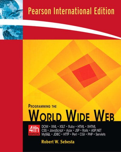 9780321526724: Programming the World Wide Web