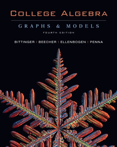 9780321528322: College Algebra: Graphs and Models, 4th Edition