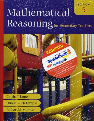 9780321528575: Mathematical Reasoning for Elementary Teachers plus MyMathLab Student Access Kit (5th Edition)