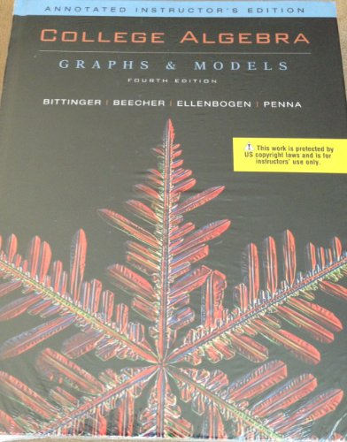 9780321528742: College Algebra Graphs and Models Annotated Instructor's Edition