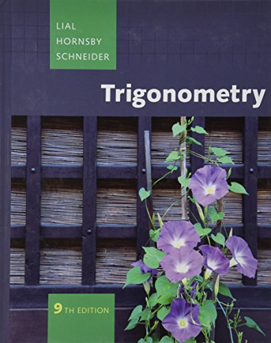 Trigonometry (9th Edition): Margaret L. Lial,