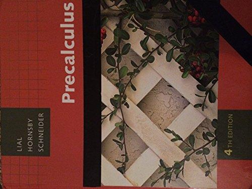 Precalculus: Lial, Margaret L.;Schneider,