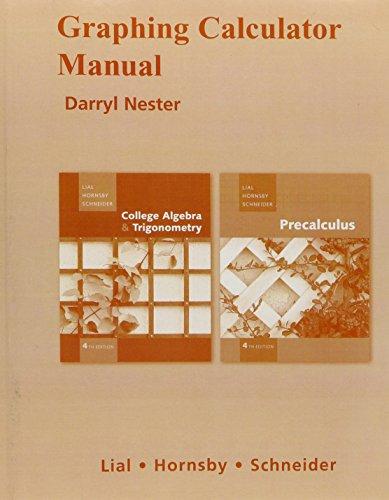 9780321529251: Graphing Calculator Manual for College Algebra and Trigonometry/Precalculus
