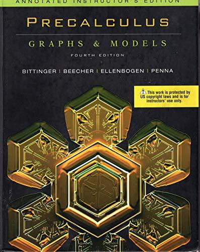 Precalculus: Graphs & Models: Bittinger