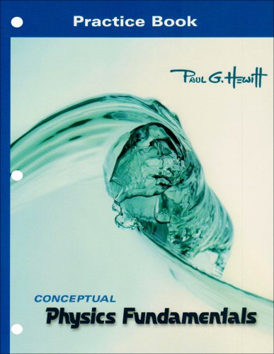 Practice Book for Conceptual Physics Fundamentals (0321530748) by Paul G. Hewitt