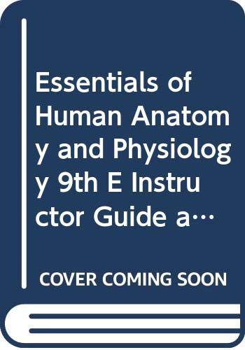 9780321531285: Essentials of Human Anatomy and Physiology 9th E Instructor Guide and Test Bank Gr. 9-12