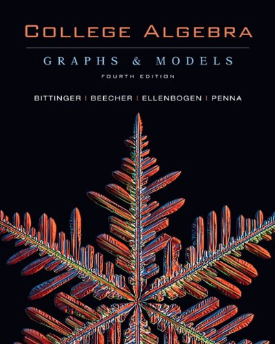 9780321531926: College Algebra: Graphs and Models with Graphing Calculator Manual, 4th Edition