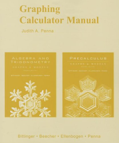 9780321531988: Graphing Calculator Manual for Algebra and Trigonometry: Graphs and Models and Precalculus: Graphs and Models