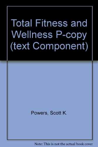 9780321532213: Total Fitness and Wellness P-copy (text Component)