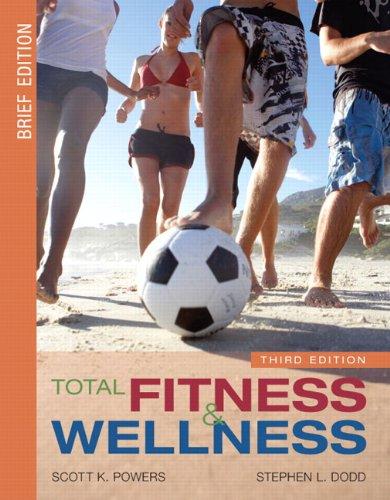 9780321532237: Total Fitness and Wellness, 3rd Edition / Behavior Change Log Book & Wellness Journal