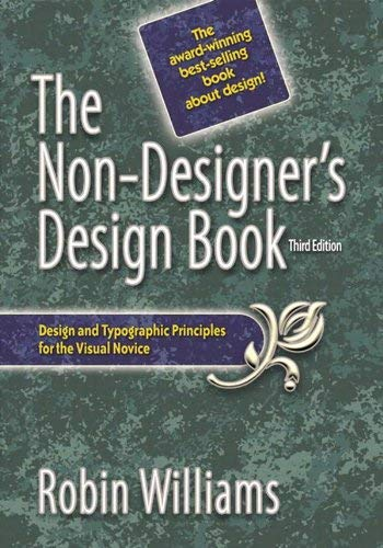 Williams: Non-Designers Design Bk_p3 (3rd Edition) (Non Designer's Design Book) - Robin Williams