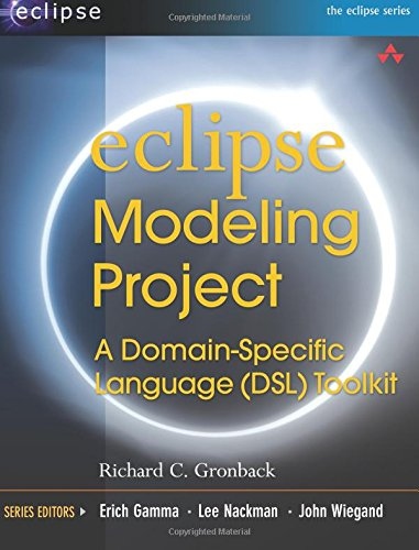 9780321534071: Eclipse Modeling Project: A Domain-Specific Language (DSL) Toolkit